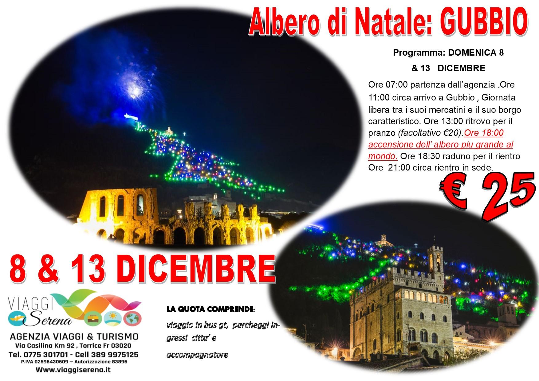 """Viaggi di Gruppo: GUBBIO """"L'albero di Natale piu' grande al Mondo"""" 8 & 13 Dicembre  € 25,00"""