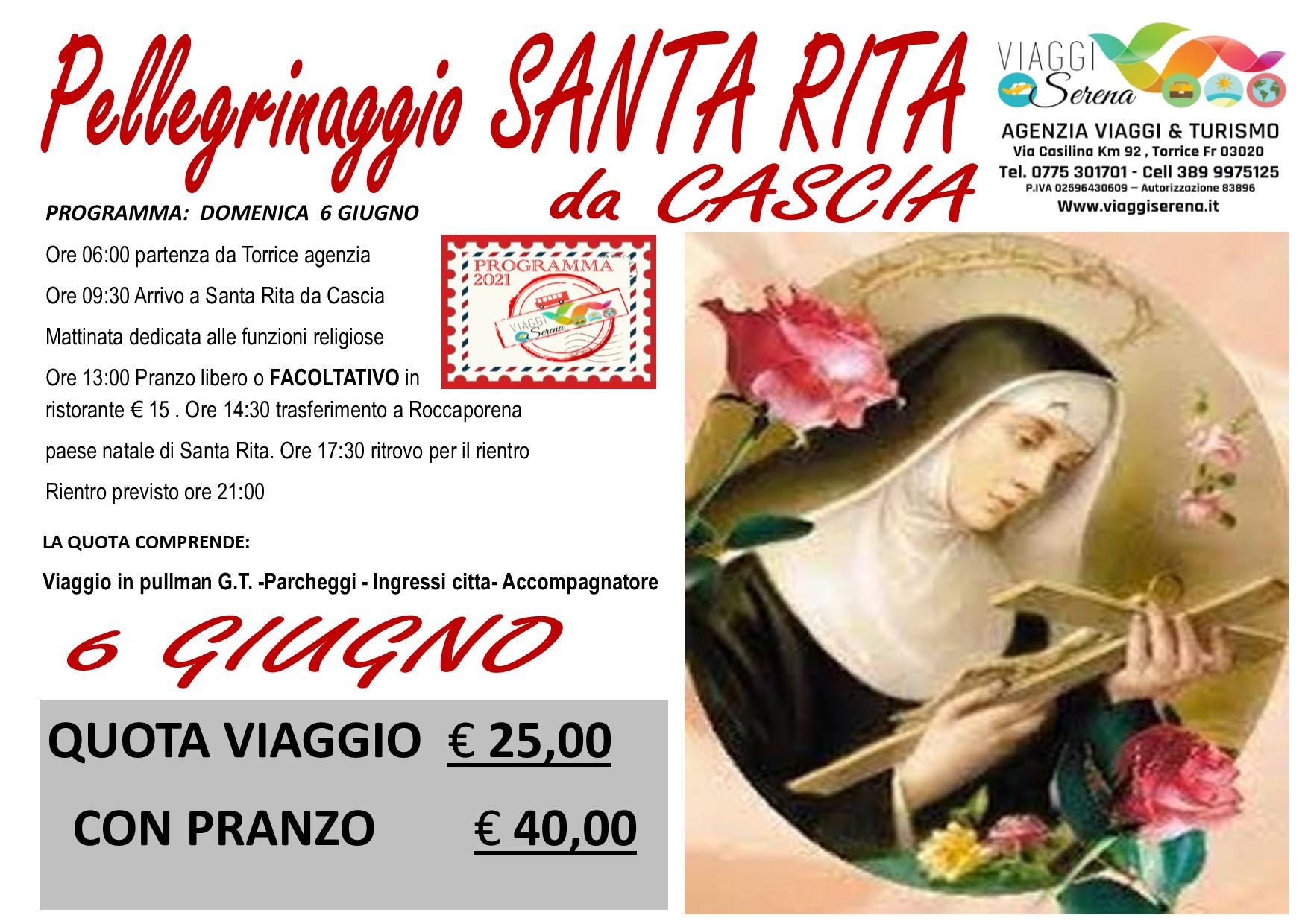 Viaggi di Gruppo: pellegrinaggio Santa Rita da Cascia 6 Giugno € 25,00