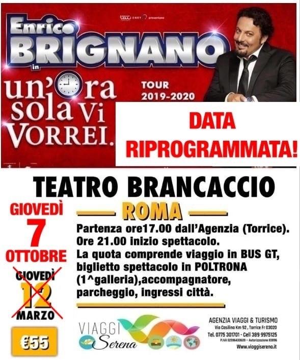 """Spettacoli Teatrali: ENRICO BRIGNANO """"Teatro Brancaccio"""" 7 Ottobre (recupero date 2020) €55,00"""