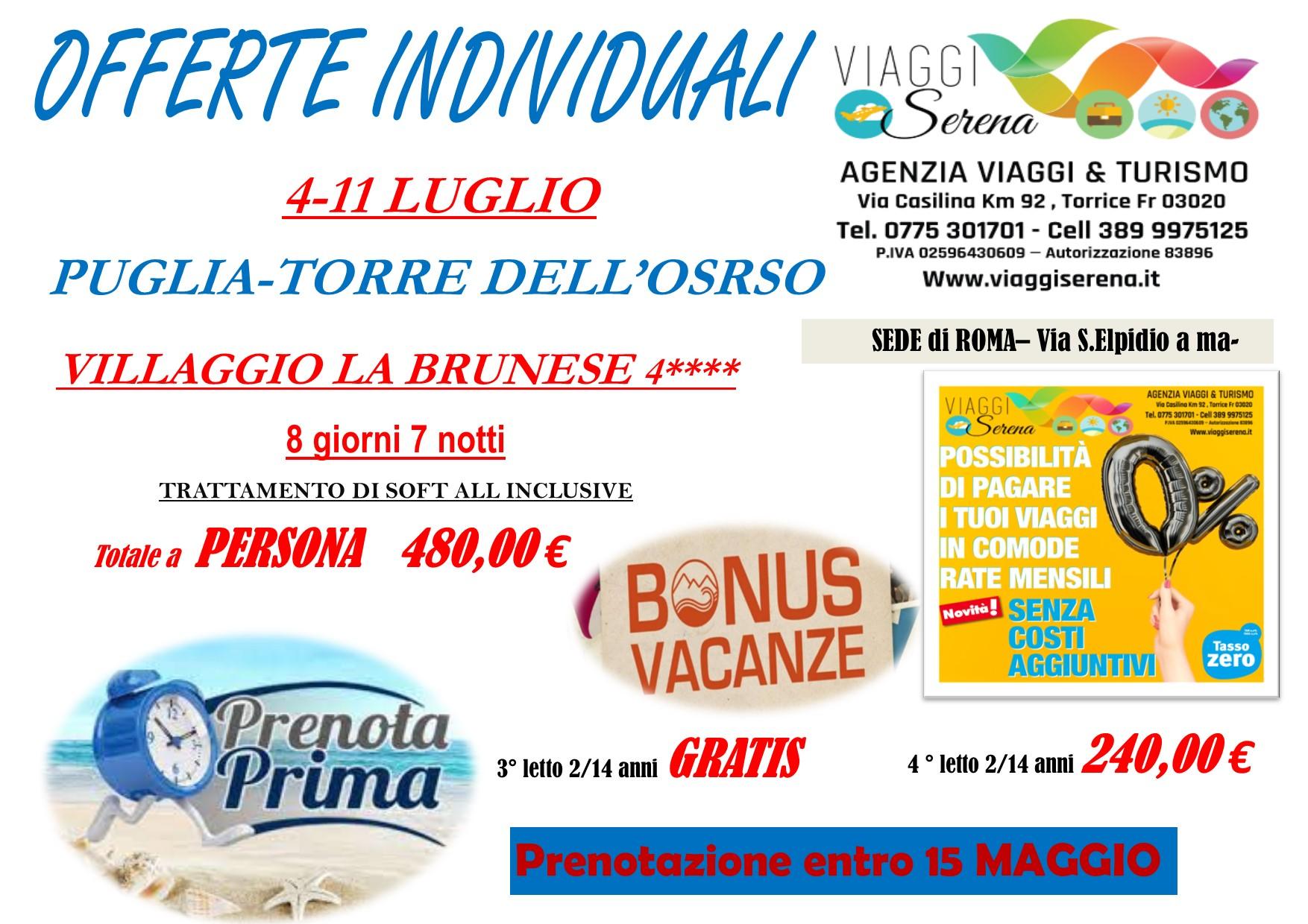 """Offerte Individuali : soggiorno mare con """"prenota prima"""" Torre dell'Orso!!!"""