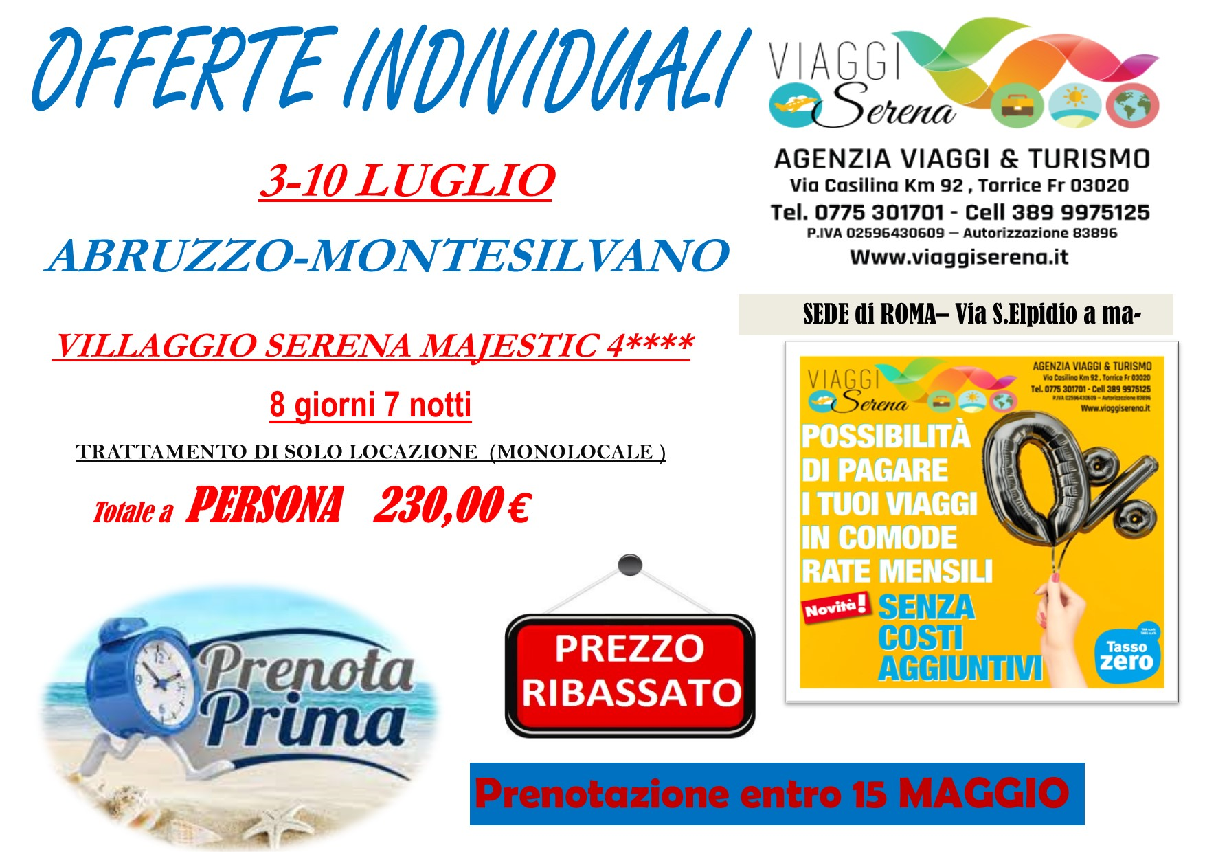 """Offerte Individuali : soggiorno mare con """"prenota prima"""" Abruzzo-Montesilvano!!!"""
