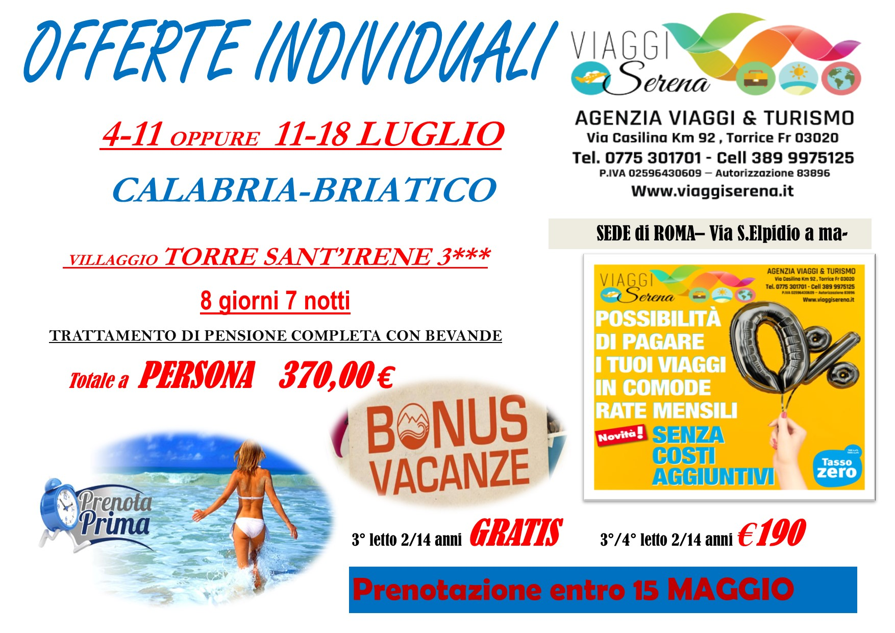 """Offerte Individuali : soggiorno mare con """"prenota prima""""Calabria-Briatico!!!"""