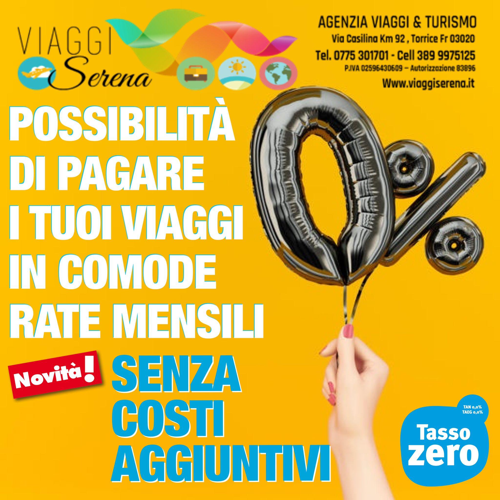 Novita' 2021: PAGA la tua vacanza a TASSO 0% con comode rate mensili!!!!