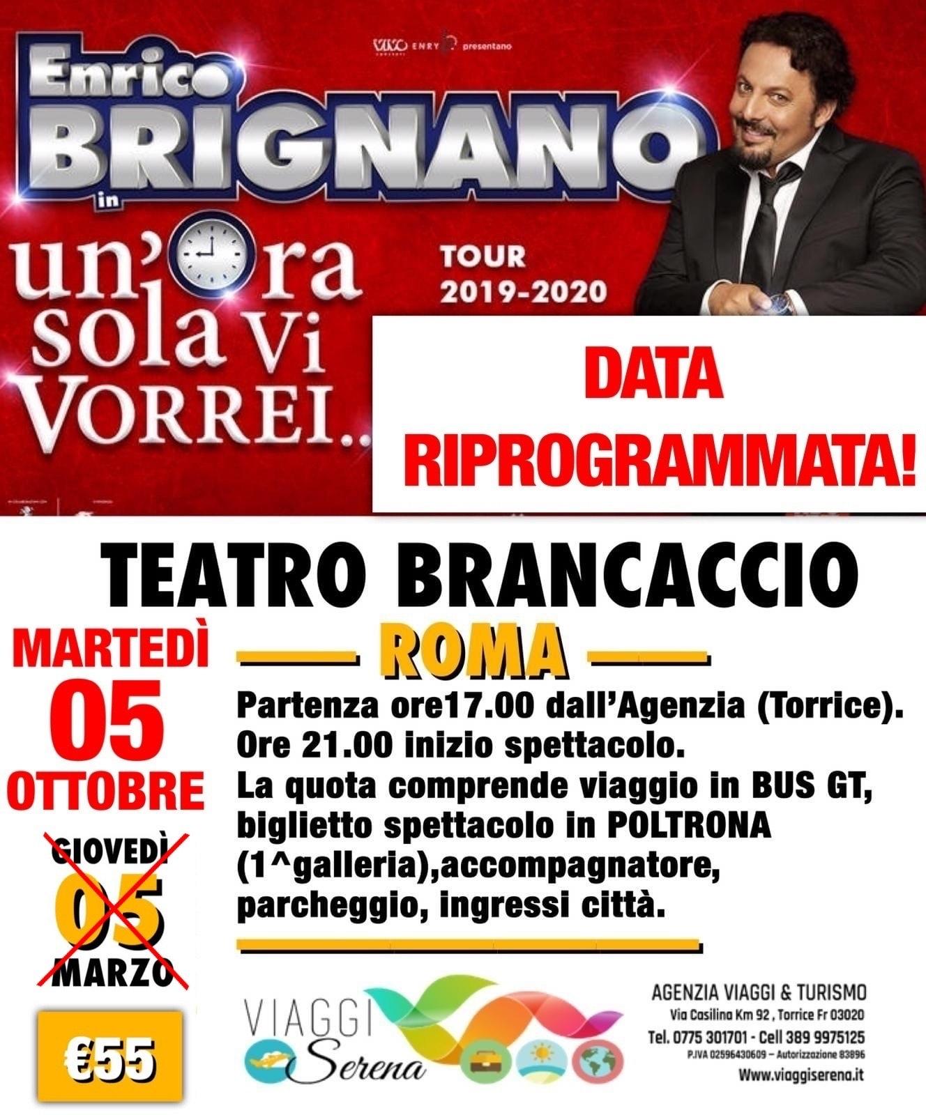 """Spettacoli Teatrali: ENRICO BRIGNANO """"Teatro Brancaccio"""" 5 Ottobre (recupero date 2020) €55,00"""