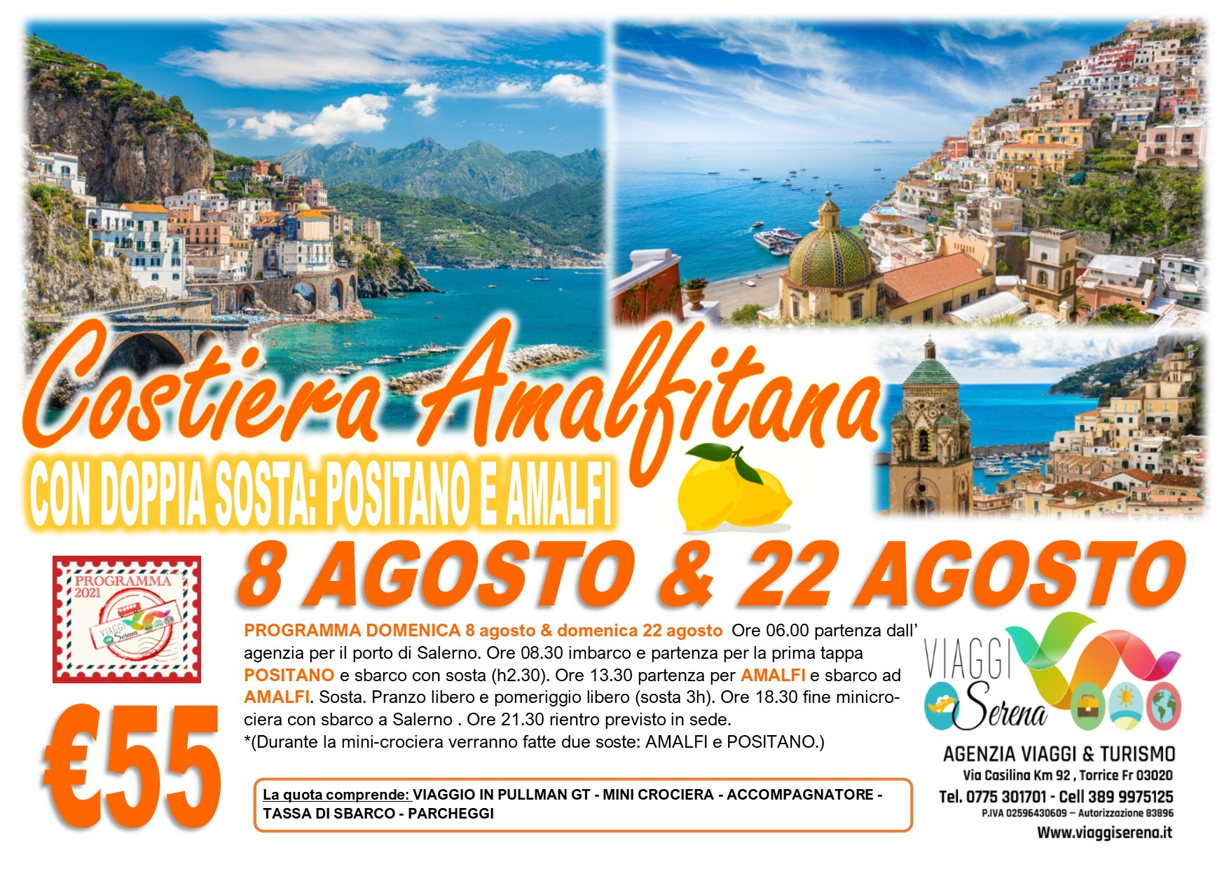 """Viaggi di Gruppo: Mini crociera  Costiera Amalfitana """"Amalfi & Positano"""" 8 Agosto  € 55,00"""