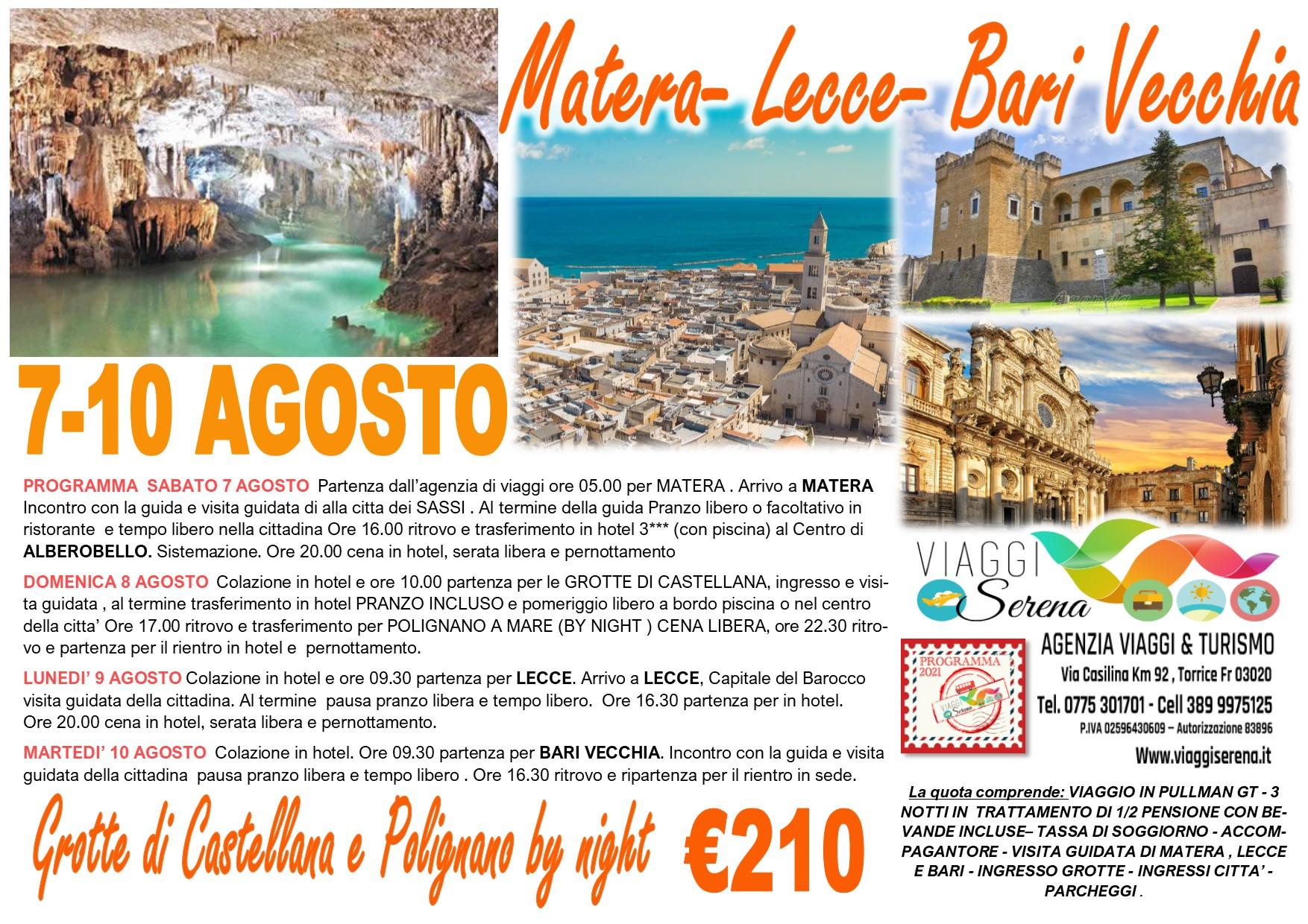 Viaggi di Gruppo: Matera, Lecce , Grotte di Castellana & Polignano a mare 7-10 Agosto € 210,00