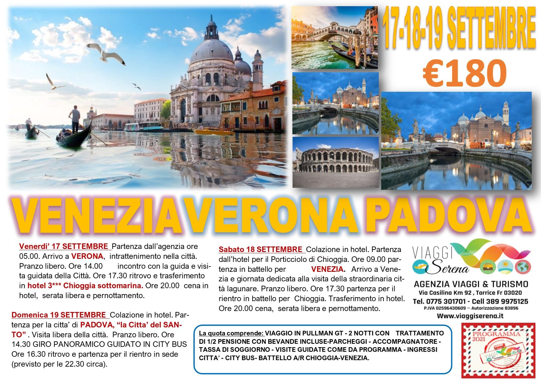 Viaggi di Gruppo: VENEZIA, Verona & Padova 17-18-19 Settembre €180,00