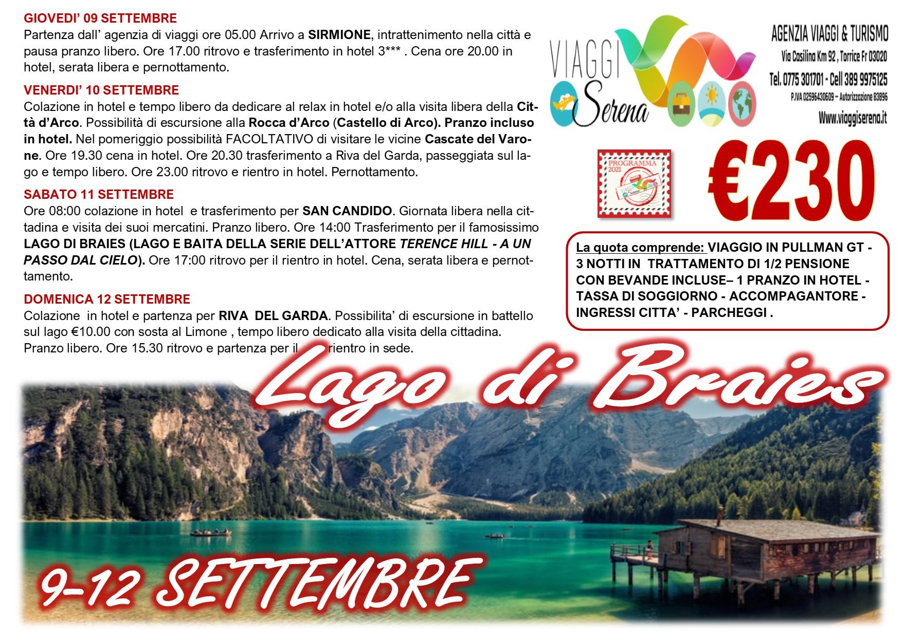 Viaggi di Gruppo: Lago di BRAIES , San Candido, Riva del Garda & Sirmione 9-10-11-12 Settembre € 230,00