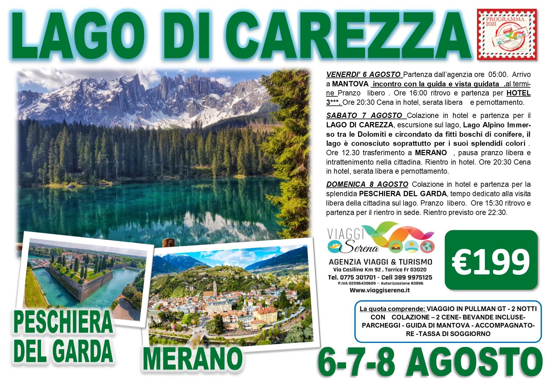 Viaggi di Gruppo:  Lago di Carezza, Mantova & Peschiera del Garda 6-7-8 Agosto € 199,00