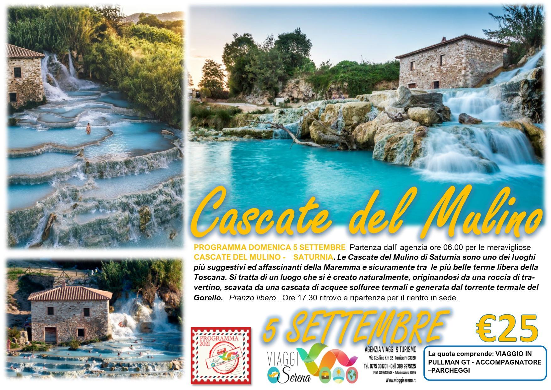 Viaggi di Gruppo: Cascate del Mulino 5 Settembre  € 25,00