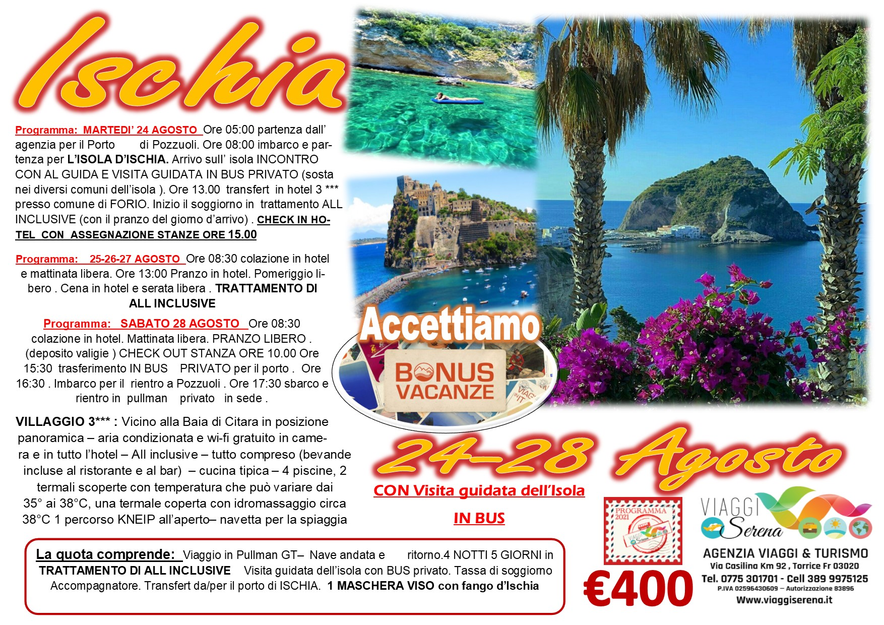 """Viaggi di Gruppo: Isola d'Ischia 24-28 Agosto """"Bonus Vacanza"""" € 400,00"""