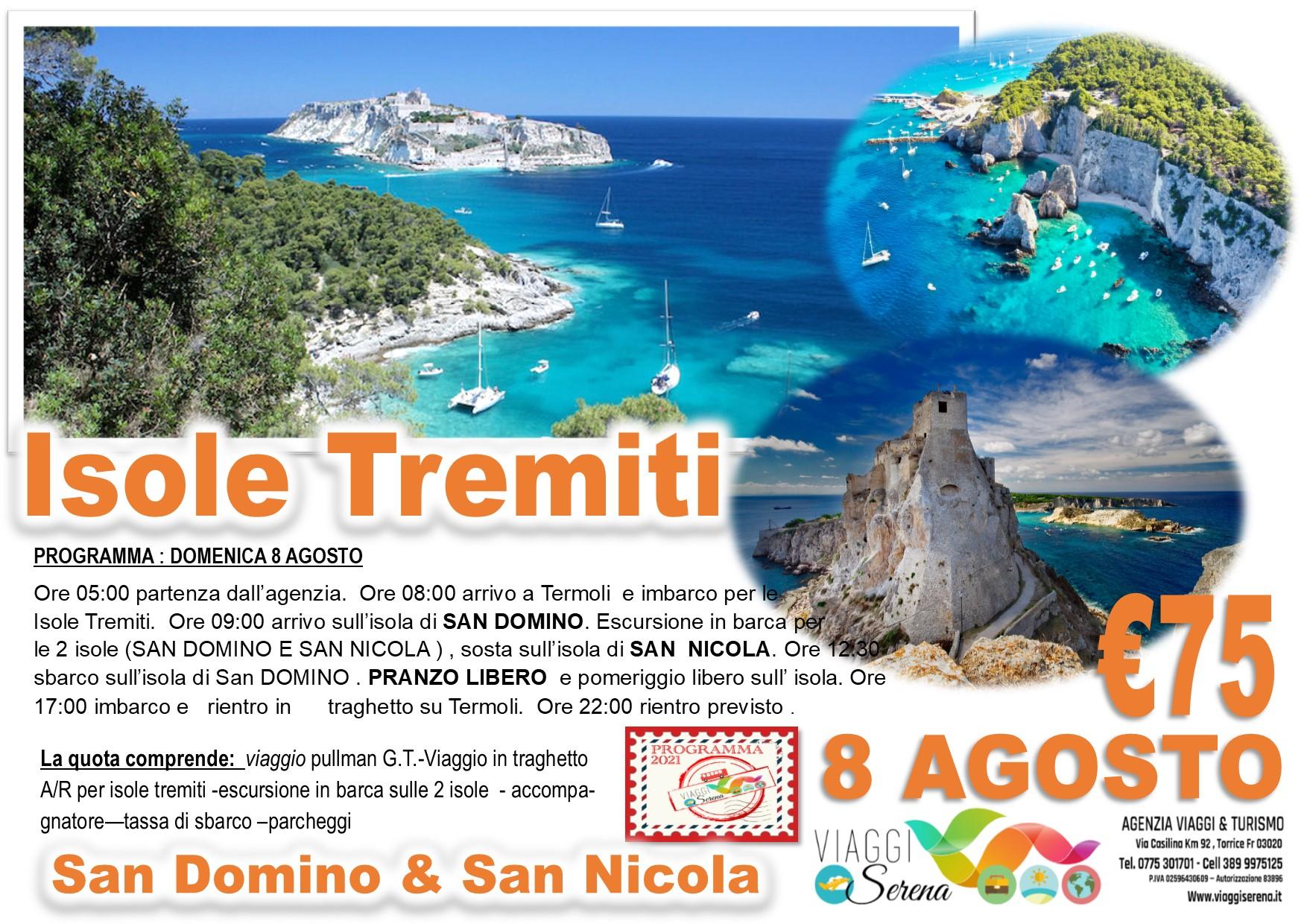 """Viaggi di Gruppo: Isole Tremiti """"Isola di San Domino & Isola di San Nicola"""" 8 Agosto € 75,00"""