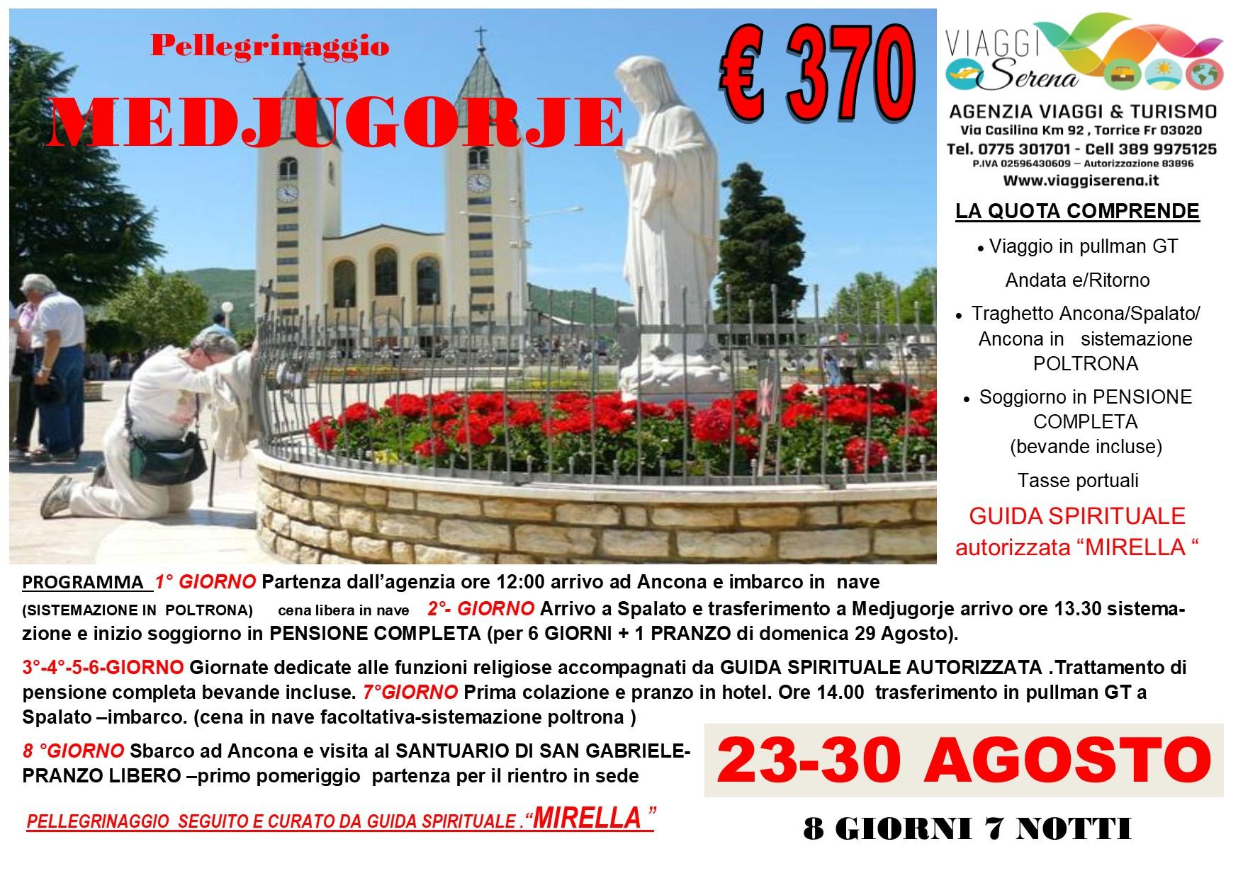 Viaggi di Gruppo: pellegrinaggio Madonna di MEDJUGORIE 23-30 Agosto  € 370,00