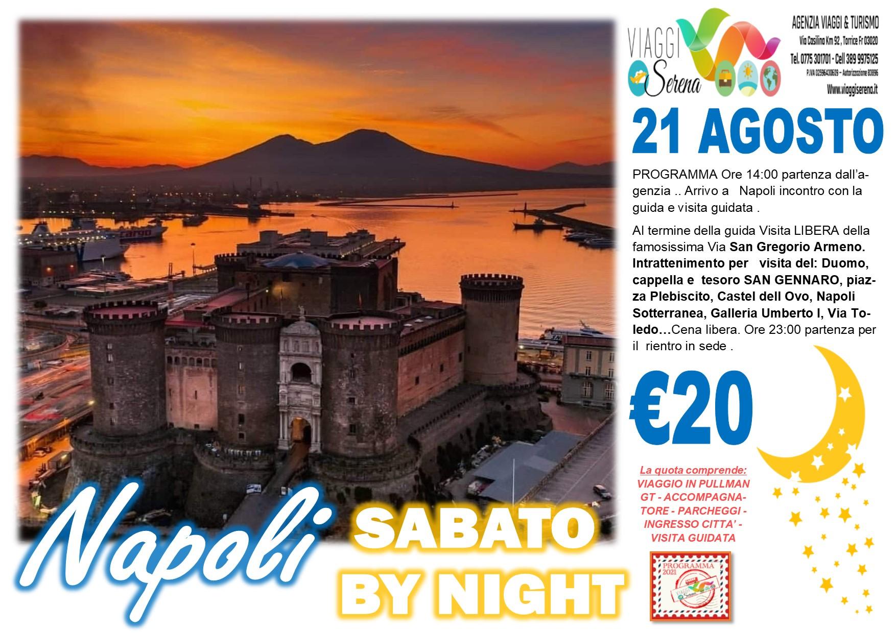 Viaggi di Gruppo: Napoli by night sabato 21 Agosto € 20,00