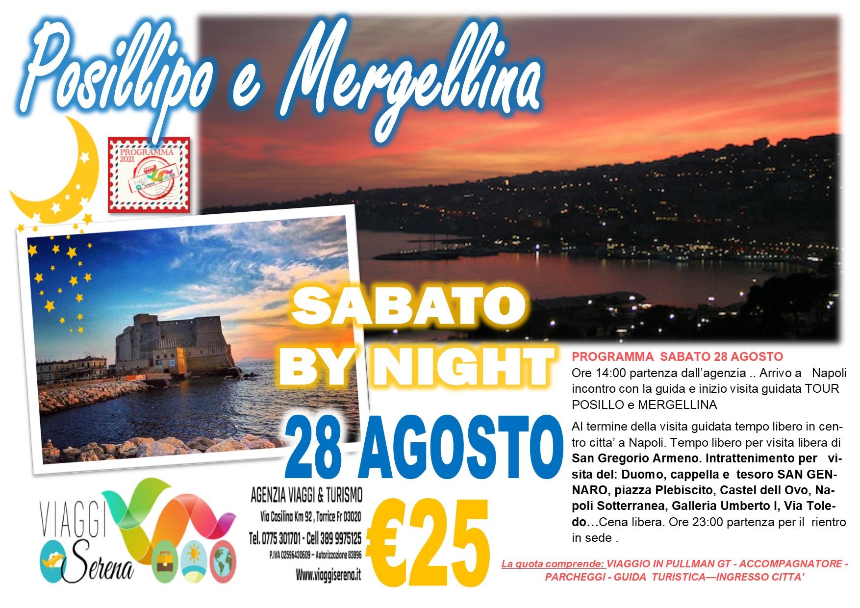 Viaggi di Gruppo: Posillipo e Mergellina by night sabato 28 Agosto € 25,00