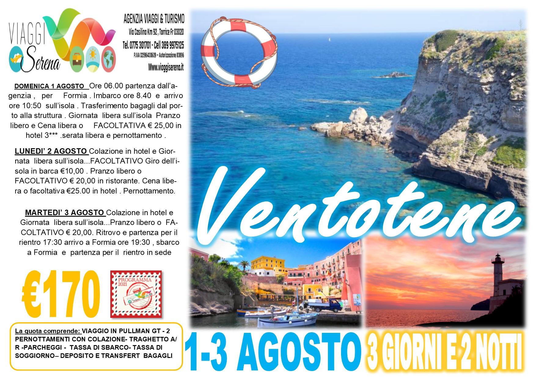Viaggi di Gruppo:  soggiorno sull'Isola di VENTOTENE 1-2-3 Agosto € 170,00