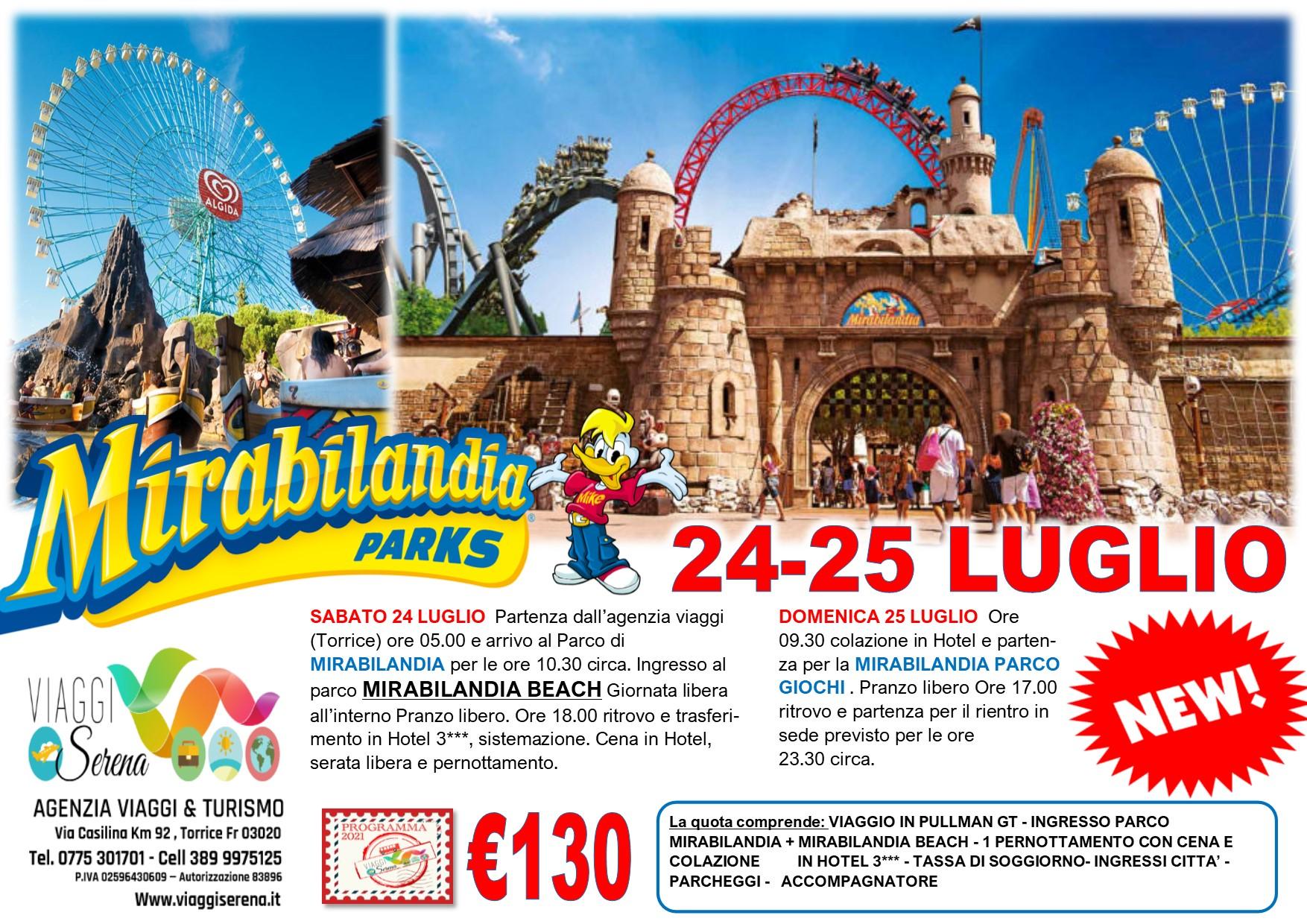 Viaggi di Gruppo:   MIRABILANDIA & MIRABILANDIA BEACH  24-25 Luglio € 130,00
