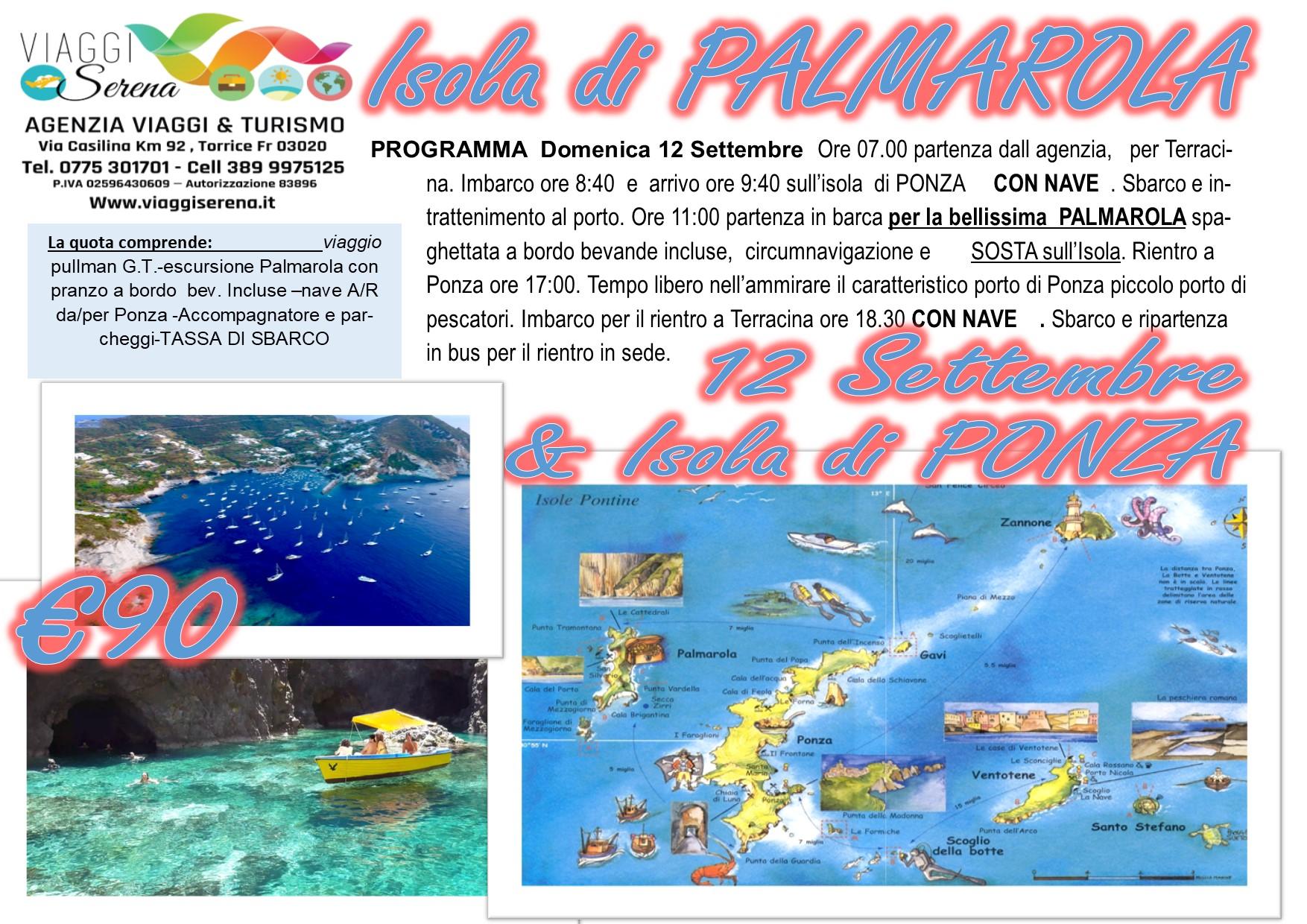 Viaggi di Gruppo:  Isola di PALMAROLA & Isola di PONZA 12 Settembre € 90,00