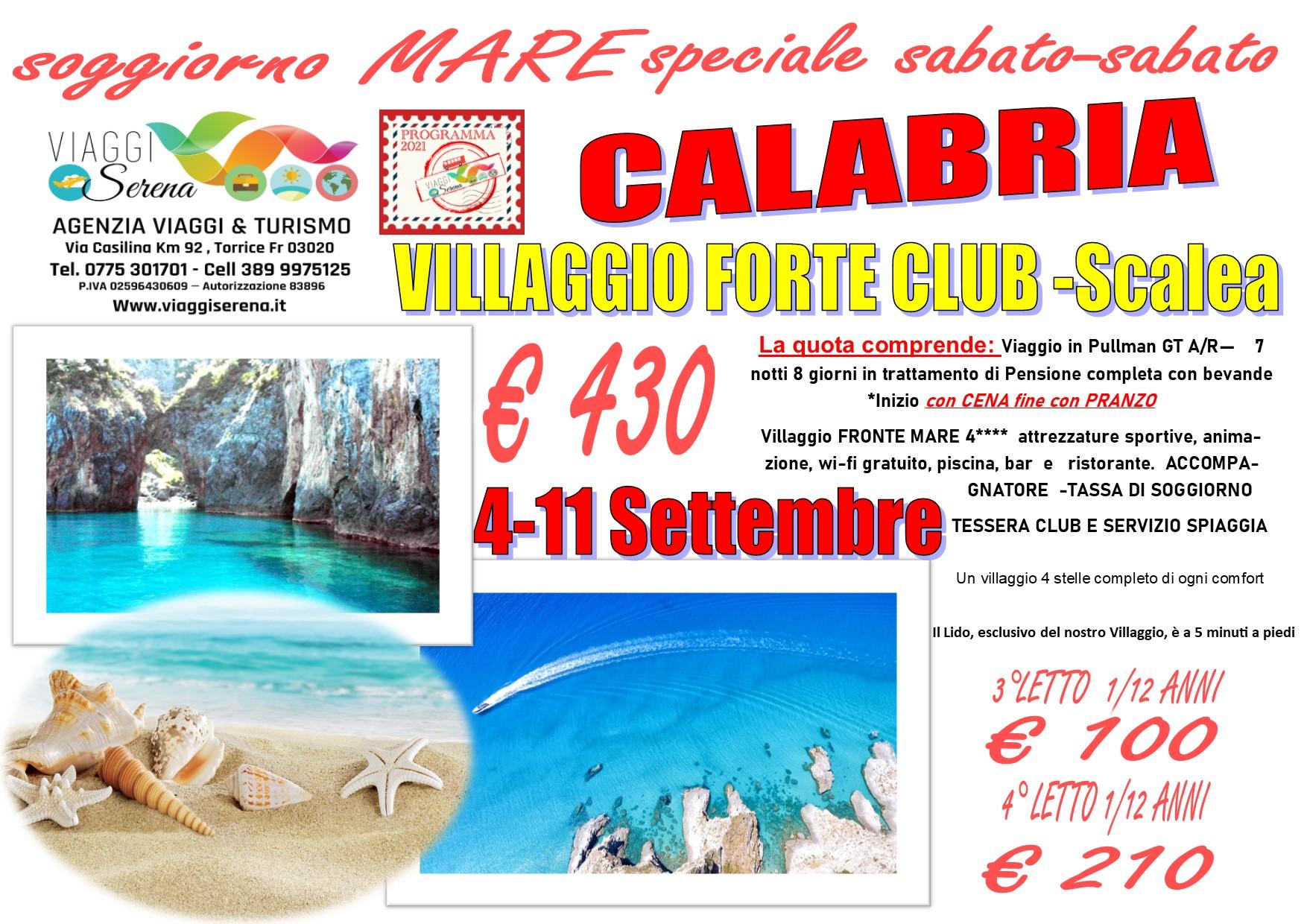 """Viaggi di Gruppo: soggiorno mare CALABRIA """" Villaggio Forte Club"""" 4-11 Settembre € 430,00"""