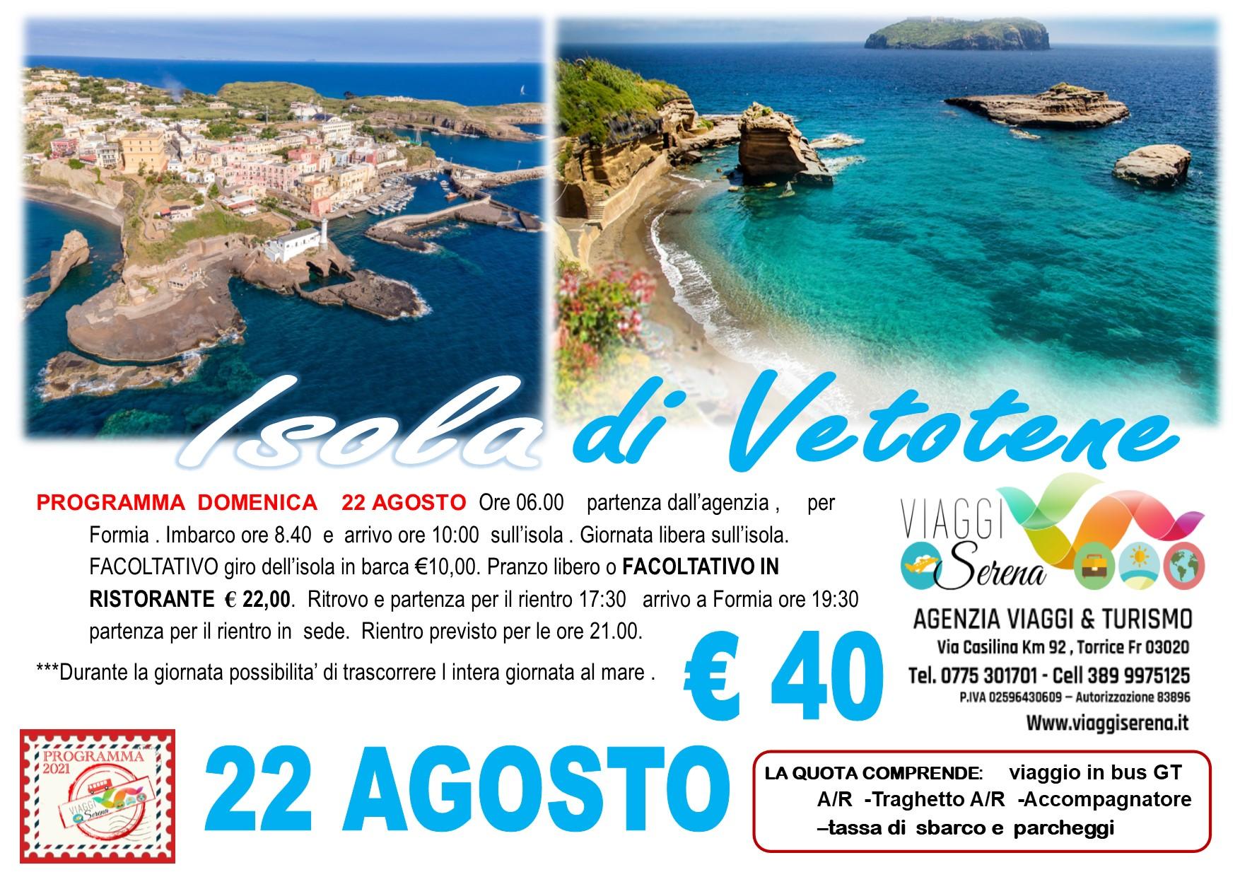 Viaggi di Gruppo:  Isola di Ventotene 22 Agosto € 40,00