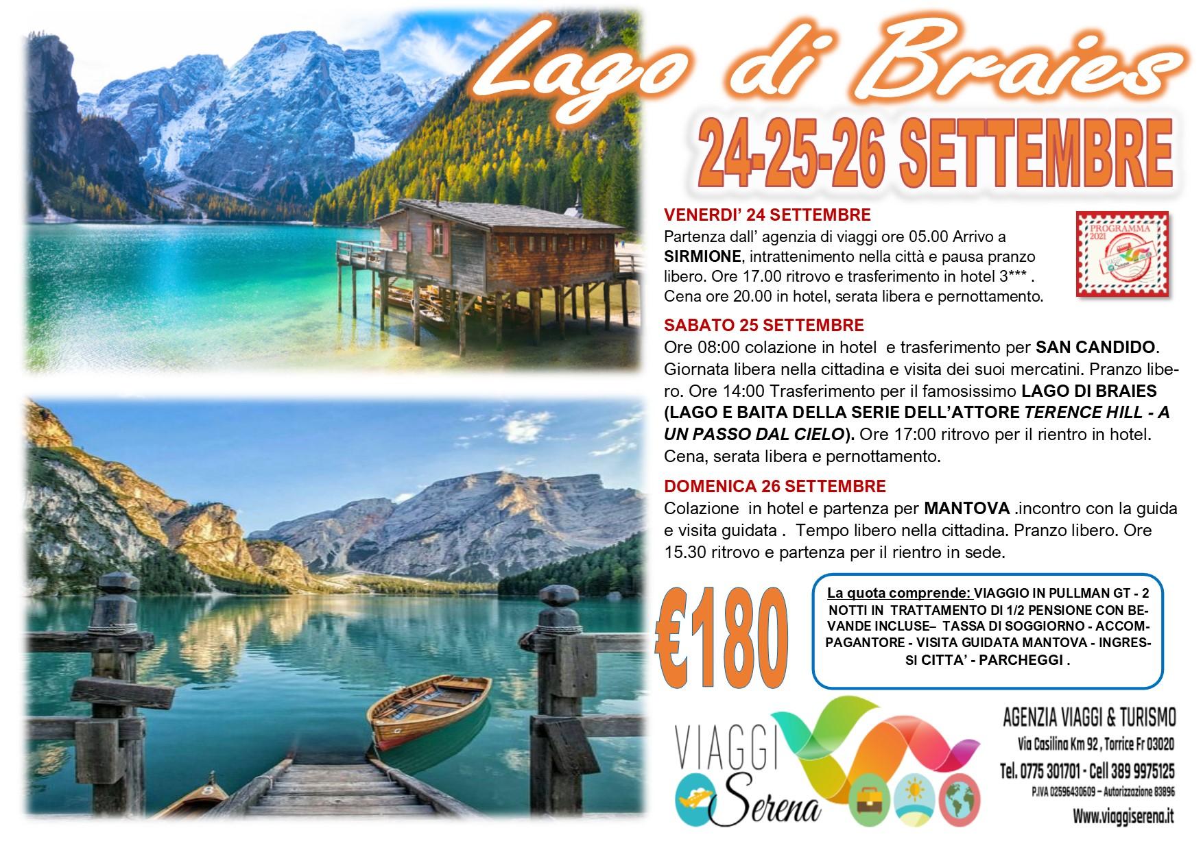 Viaggi di Gruppo: Lago di BRAIES , San Candido, Mantova & Sirmione 24-25-26 Settembre  € 180,00