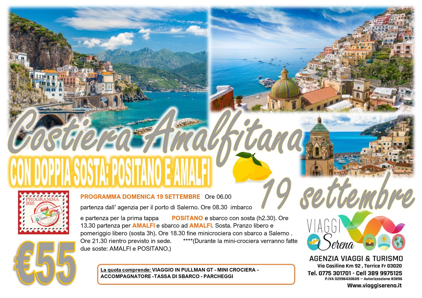 """Viaggi di Gruppo: mini crociera Costiera Amalfitana """"Positano & Amalfi """" 19 Settembre  € 55,00"""