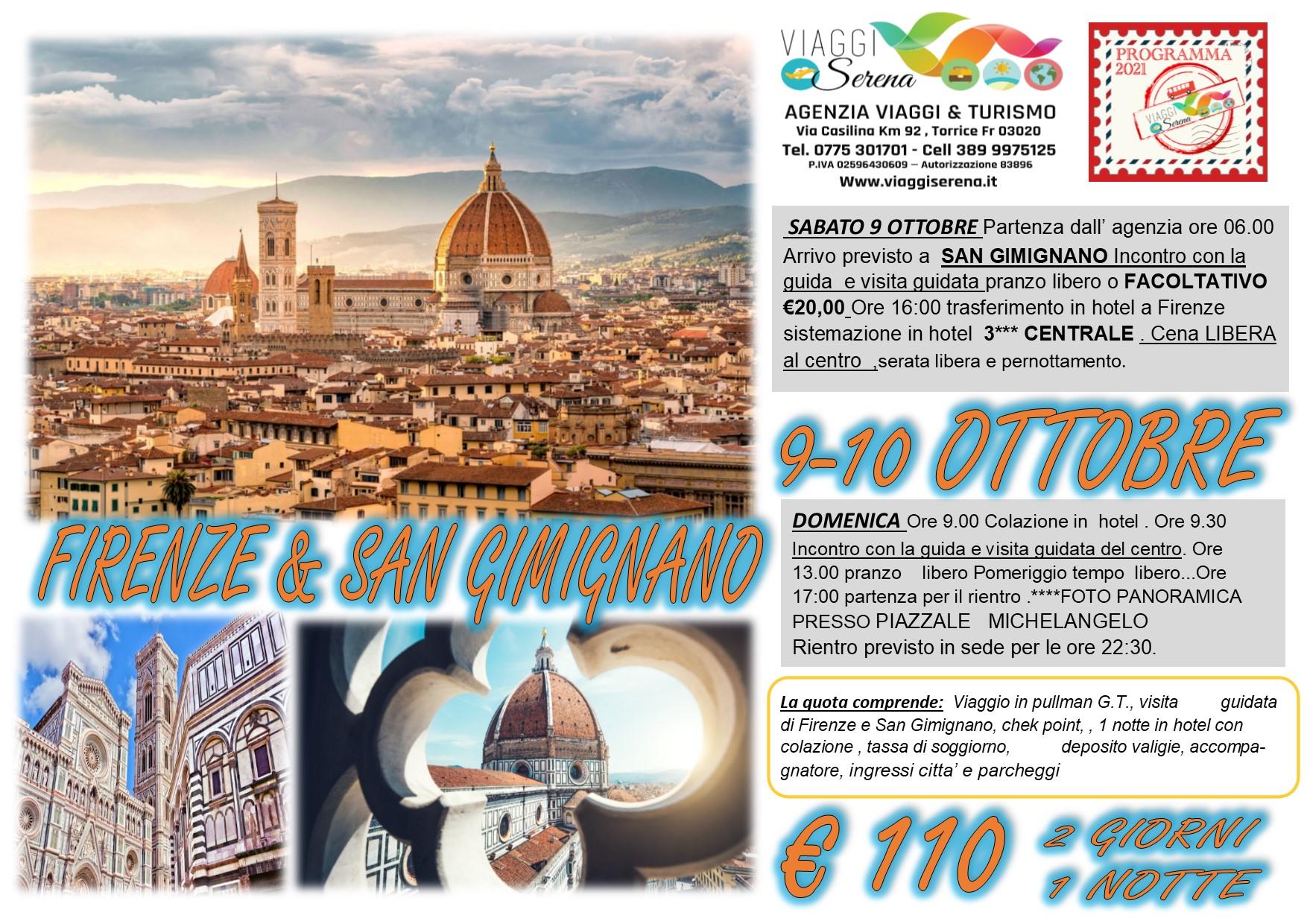 Viaggi di Gruppo: Firenze & San Gimignano 9-10 Ottobre € 110,00
