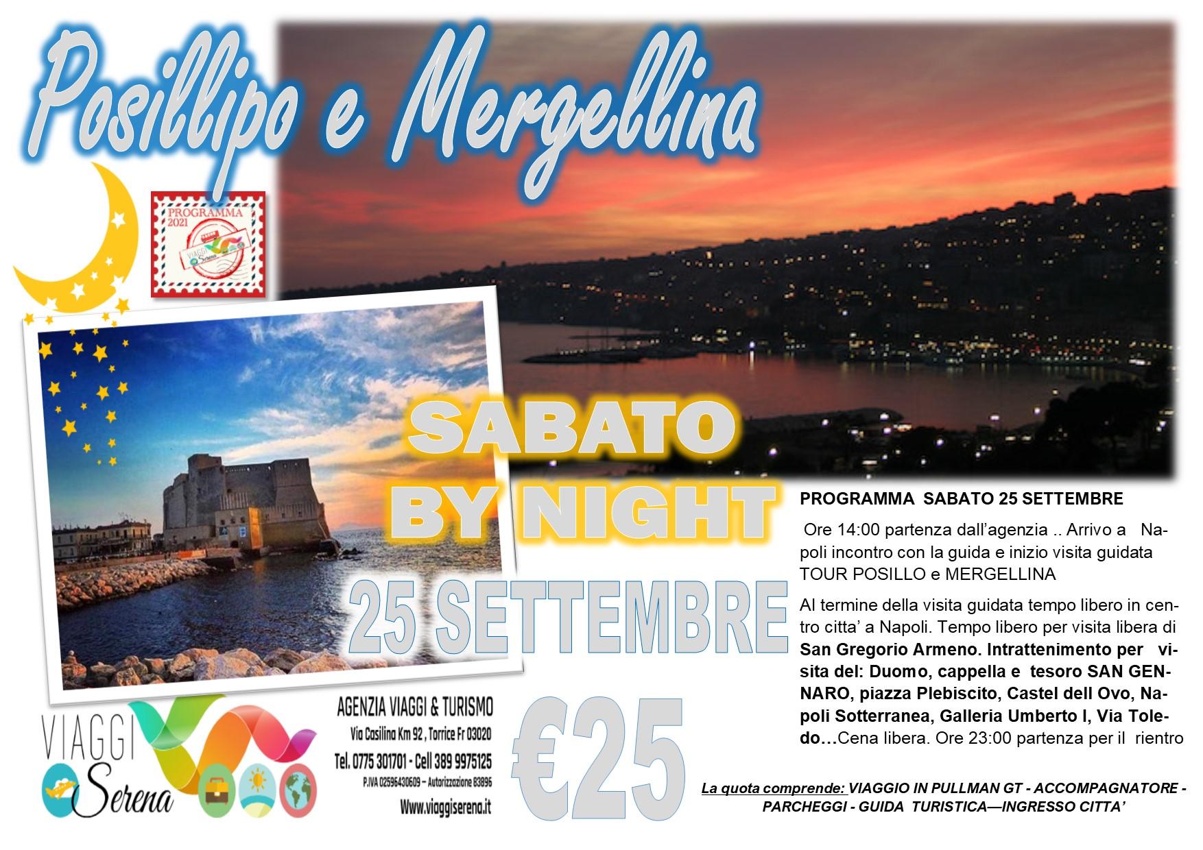 Viaggi di Gruppo: Posillipo & Mergellina by night  25 Settembre € 25,00