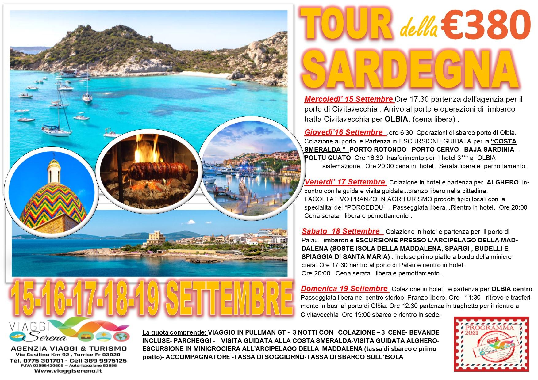 Viaggi di Gruppo: Tour della SARDEGNA , Costa Smeralda, Alghero & Arcipelago della Maddalena  15-16-17-18-19 Settembre € 380,00