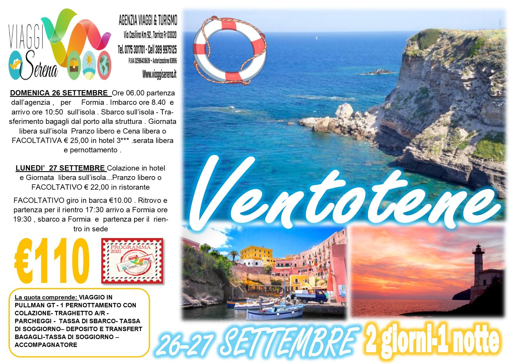 Viaggi di Gruppo: Isola di VENTOTENE 26-27 Settembre  € 110,00