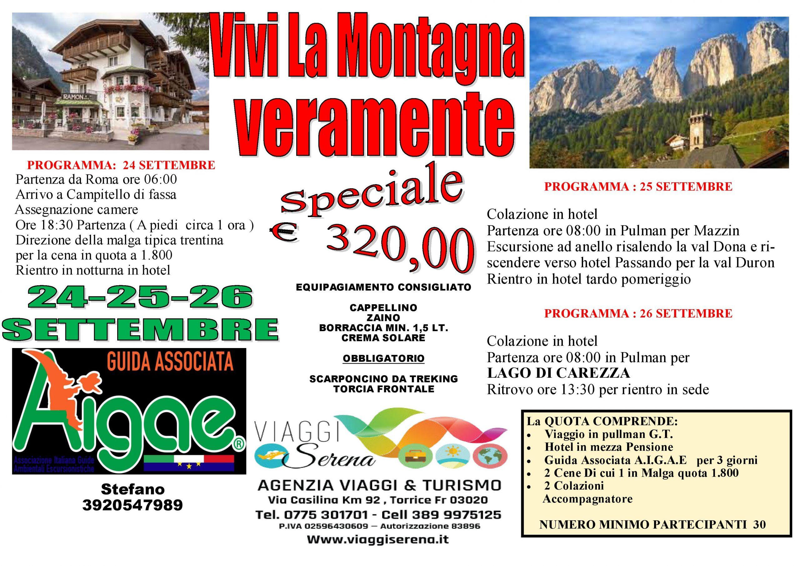 """Viaggi di Gruppo: MONTAGNA """"Campitello di Fassa, Val Dona , Val Duron & Lago di Carezza"""" 24-25-26 Settembre € 320,00"""