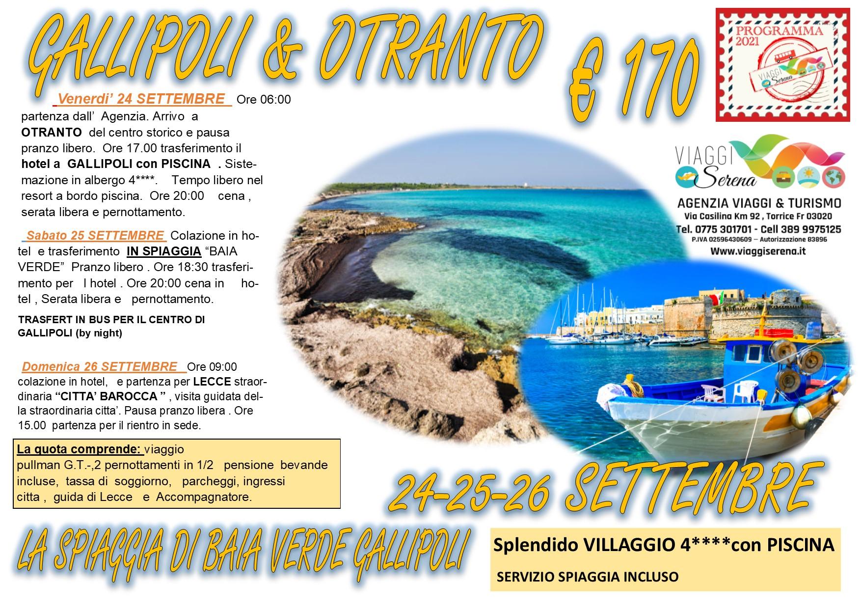 Viaggi di Gruppo: Gallipoli, Baia verde & Otranto 24-25-26 Settembre € 170,00