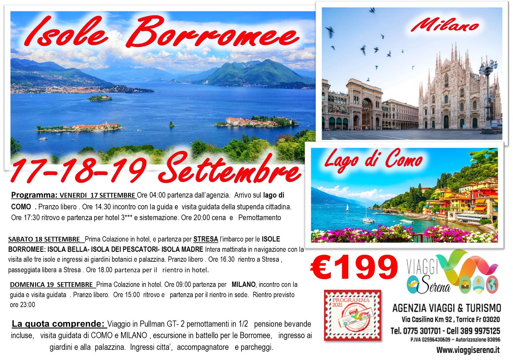 Viaggi di Gruppo: Isole Borromee , Lago di Como & Milano 17-18-19 Settembre € 199,00