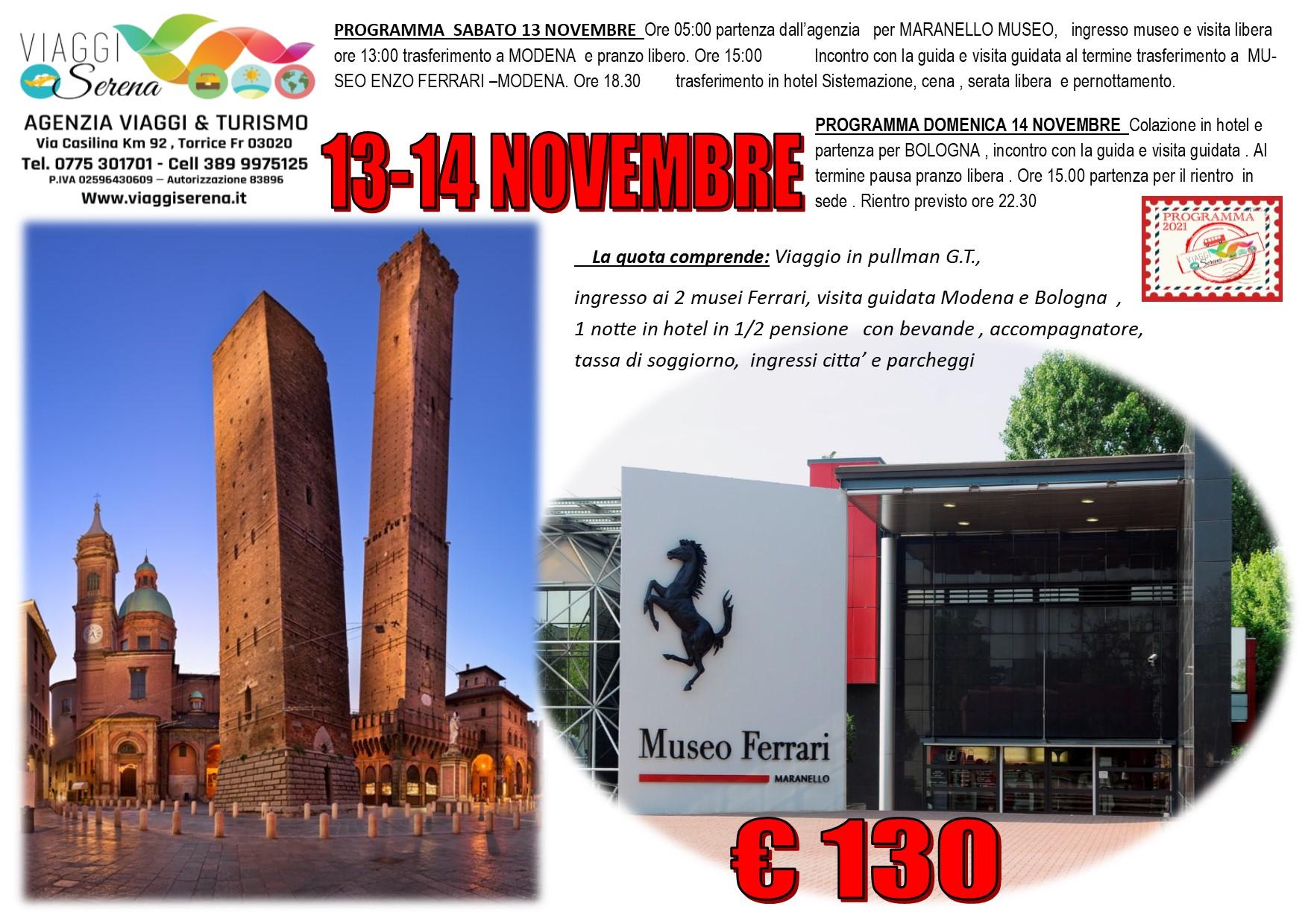 Viaggi di Gruppo: Museo Ferrari , Modena & Bologna 13-14 Novembre € 130,00