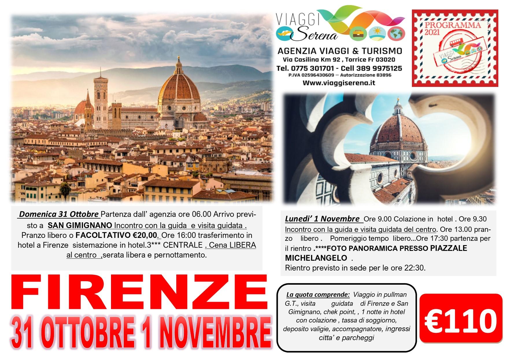 Viaggi di Gruppo: Firenze e San Gimignano 31 Ottobre -1 Novembre € 110,00