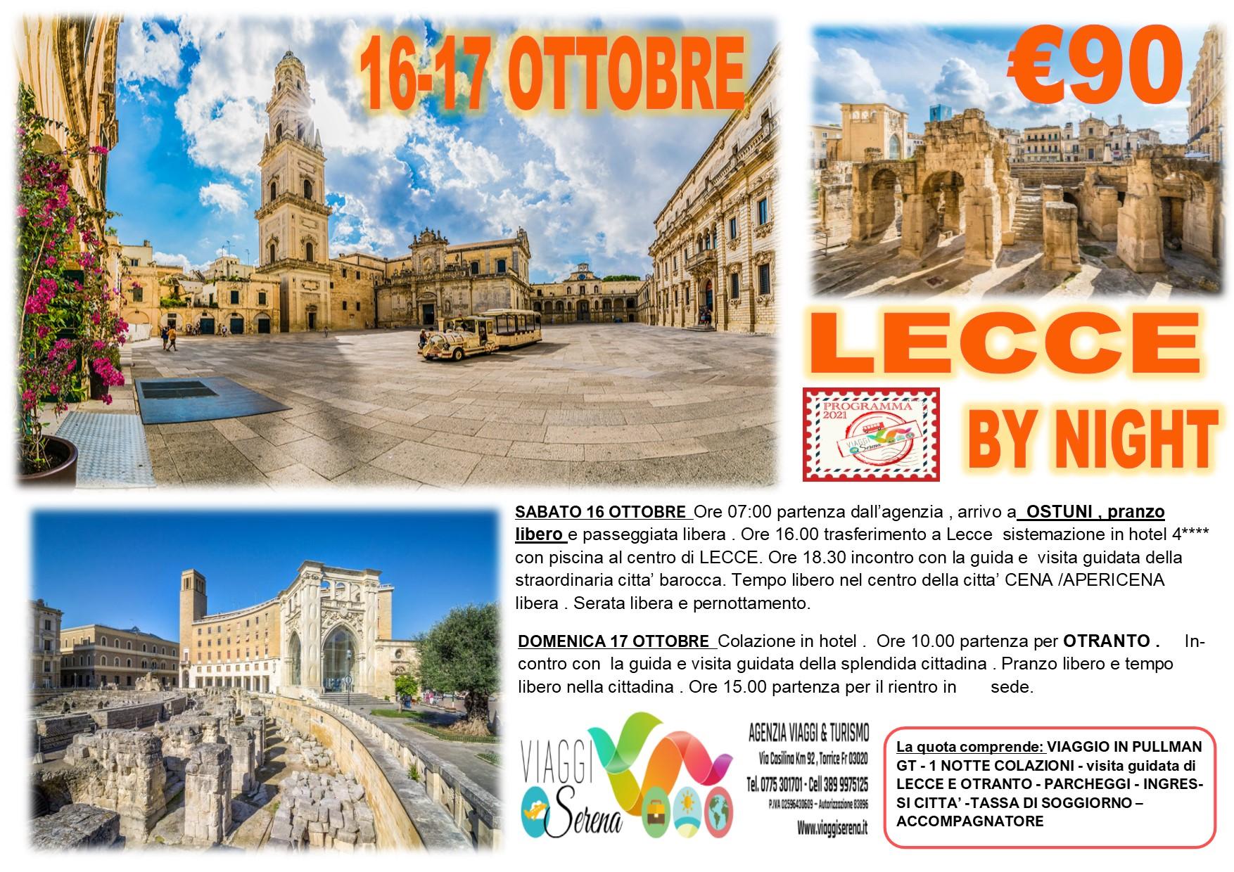 Viaggi di Gruppo: LECCE by night , Ostuni & Otranto 16-17 Ottobre € 90,00