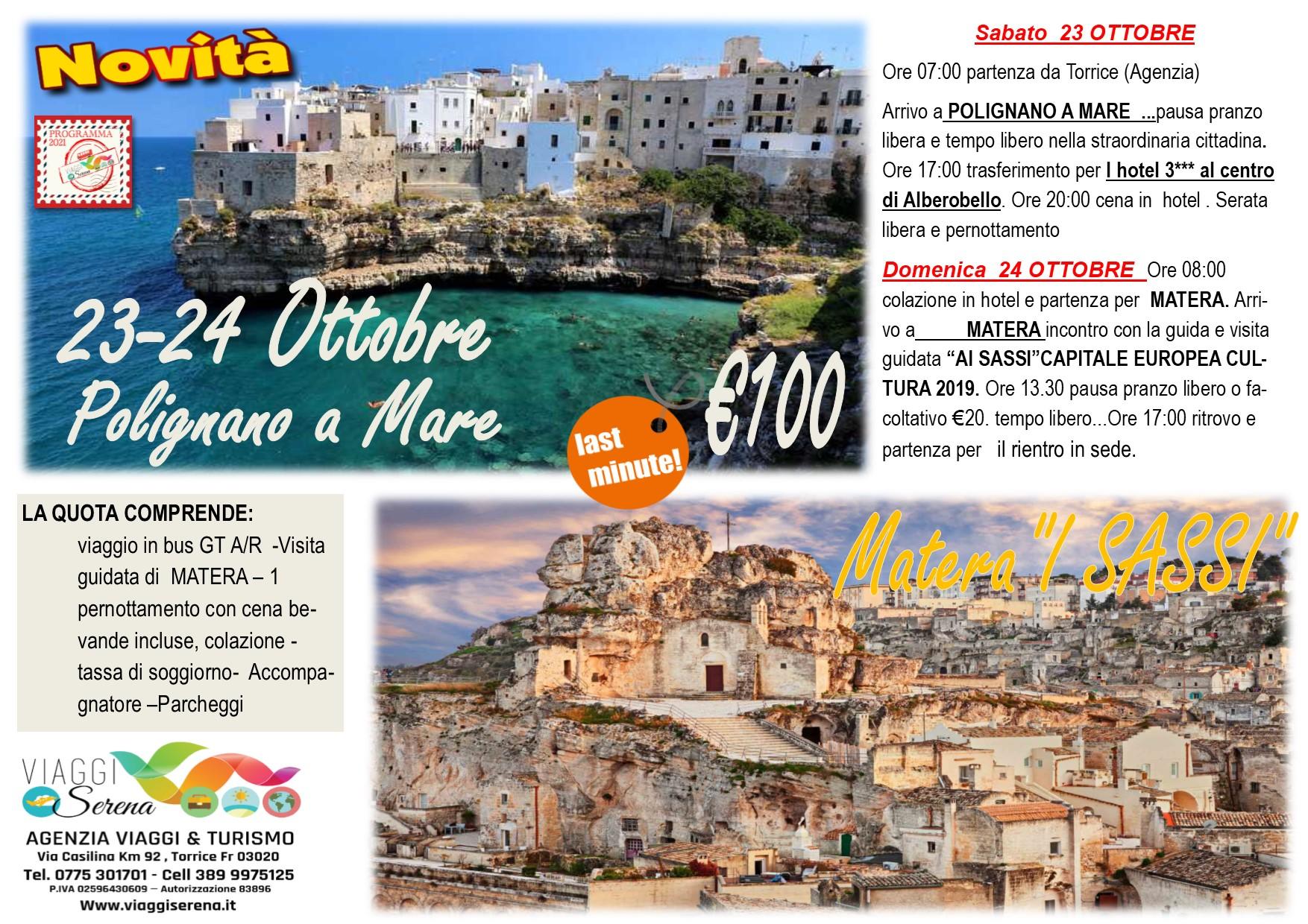 """Viaggi di Gruppo:  Polignano a Mare & Matera """"i sassi"""" 23-24 Ottobre € 100,00"""