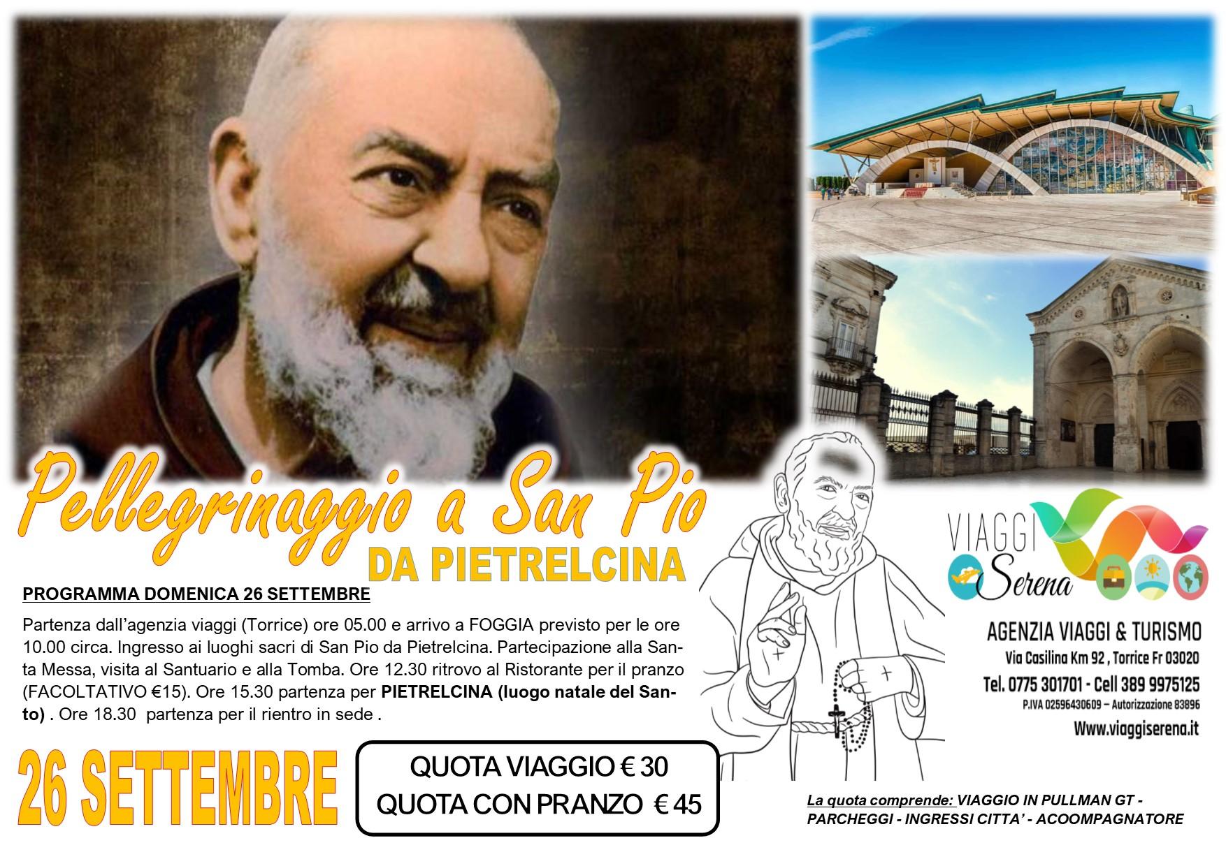 Viaggi di Gruppo: Pellegrinaggio SAN PIO da Pietrelcina 26 Settembre € 30,00