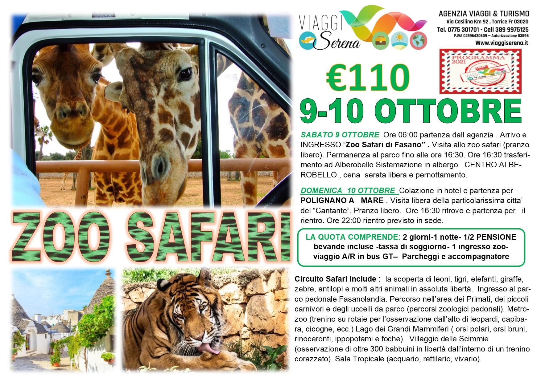 Viaggi di Gruppo: Zoo Safari, Alberobello e Polignano a mare 9-10 Ottobre € 110,00