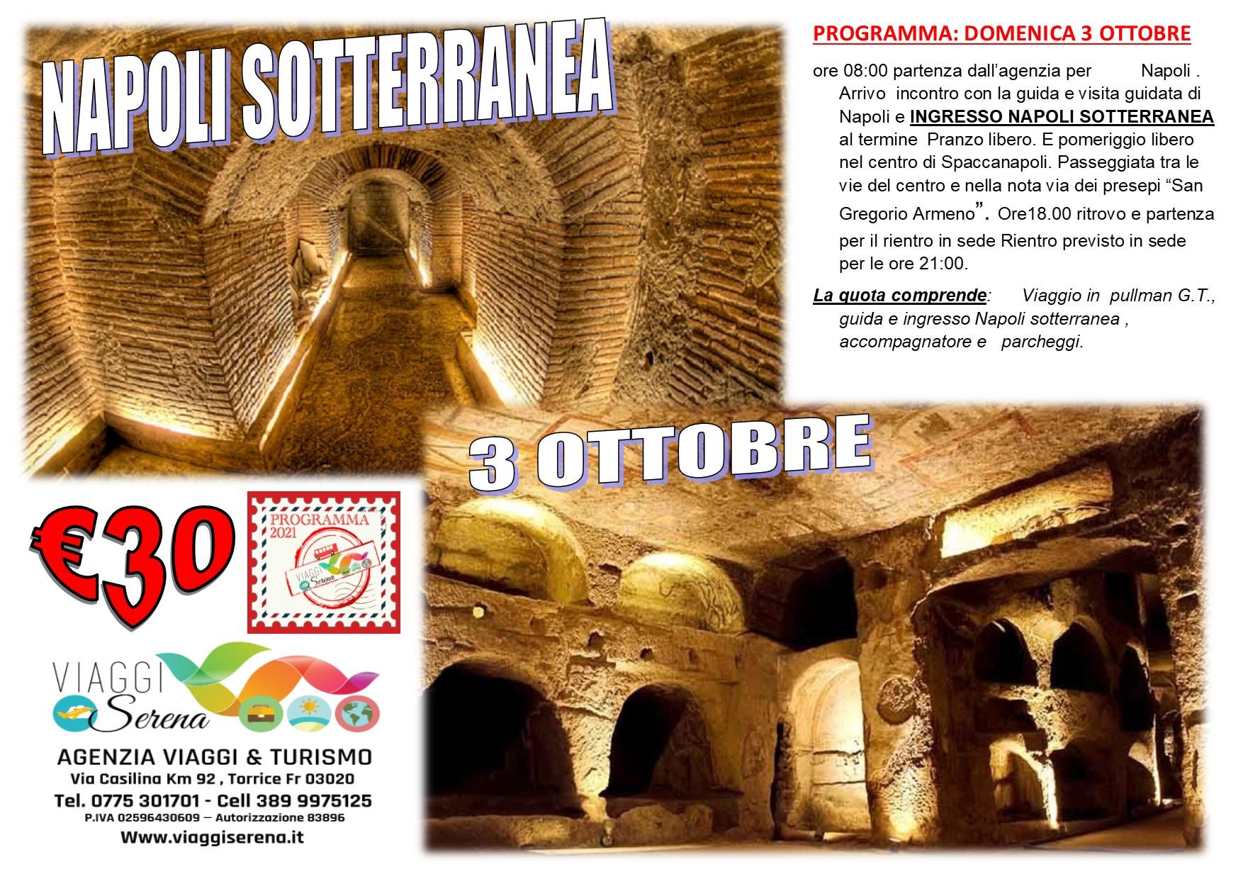 Viaggi di Gruppo: Napoli Sotterranea 3 Ottobre € 30,00