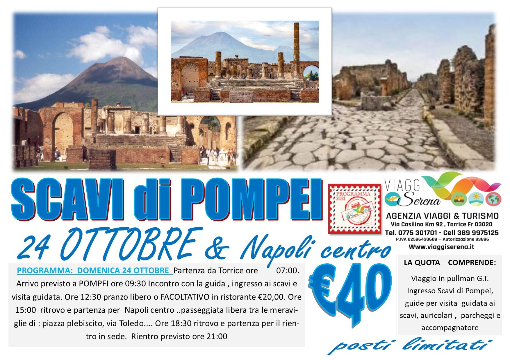 Viaggi di Gruppo: SCAVI di POMPEI & Napoli 24 Ottobre € 40,00