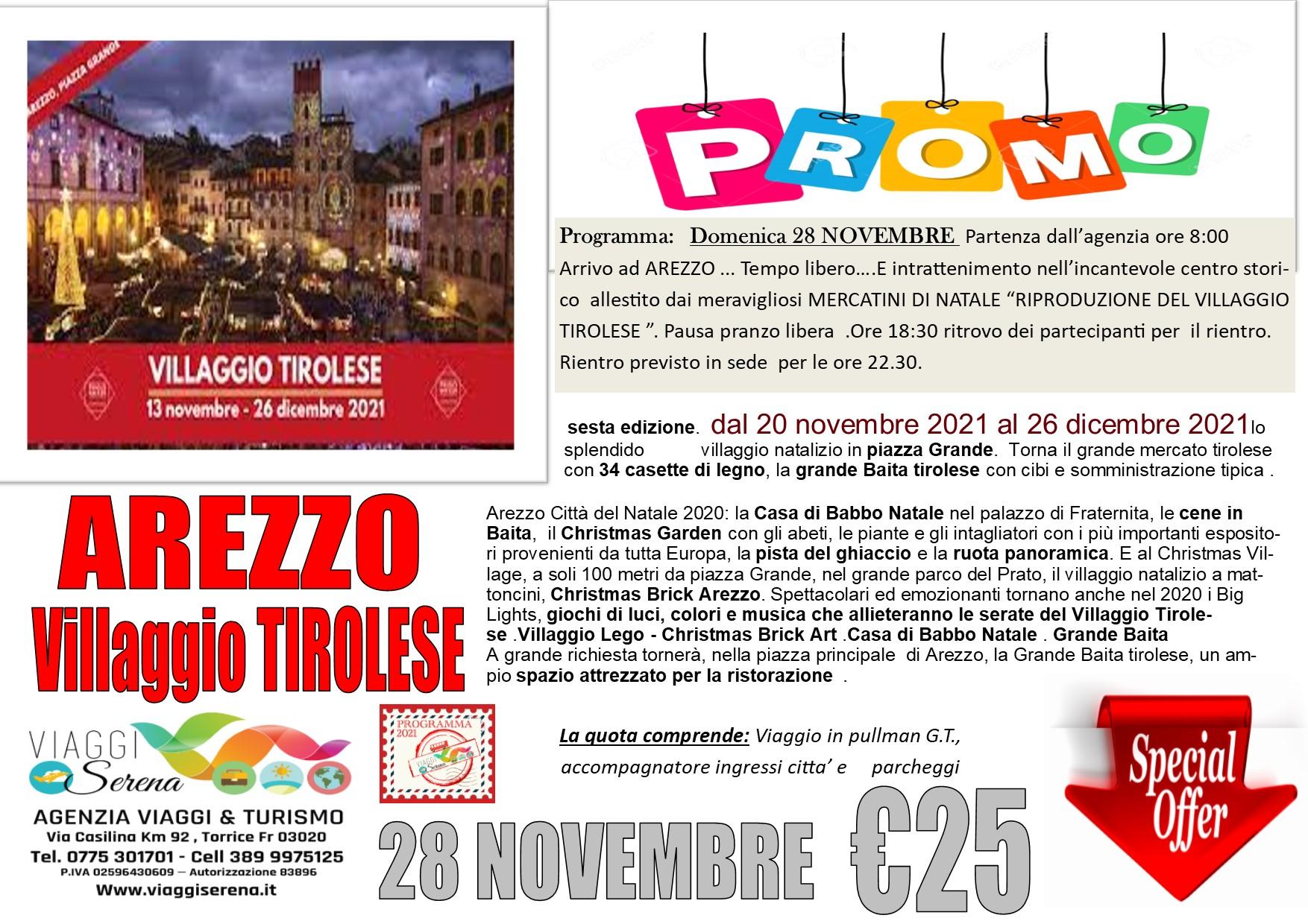 Viaggi di Gruppo: Villaggio Tirolese AREZZO 28 Novembre € 25,00
