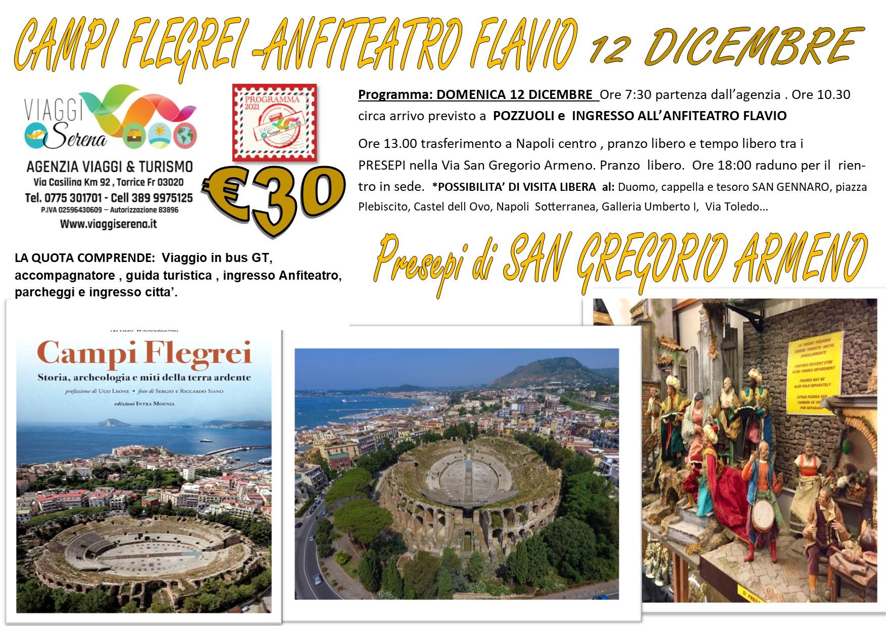 Viaggi di Gruppo: Campi Flegrei, Anfiteatro Flavio & Presepi di Napoli 12 Dicembre € 30,00