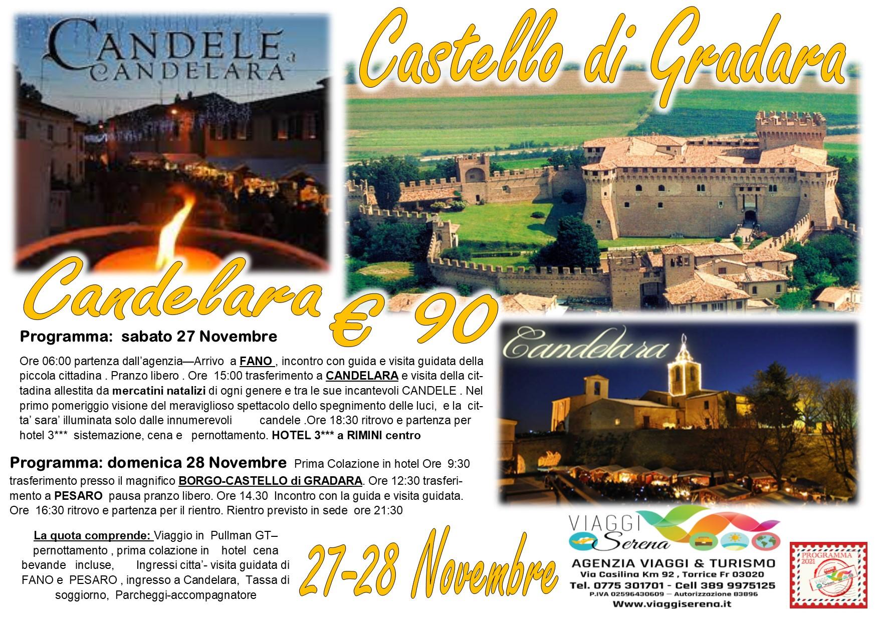 Viaggi di Gruppo: Mercatini di Candelara, Fano & Pesaro 27-28 Novembre € 90,00