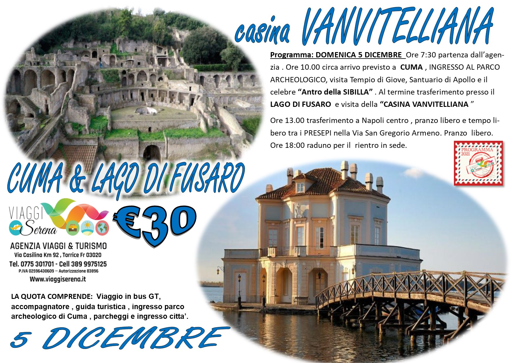 Viaggi di Gruppo: Lago di Fusaro, Casina VANVITELLIANA & Cuma 5 Dicembre € 30,00