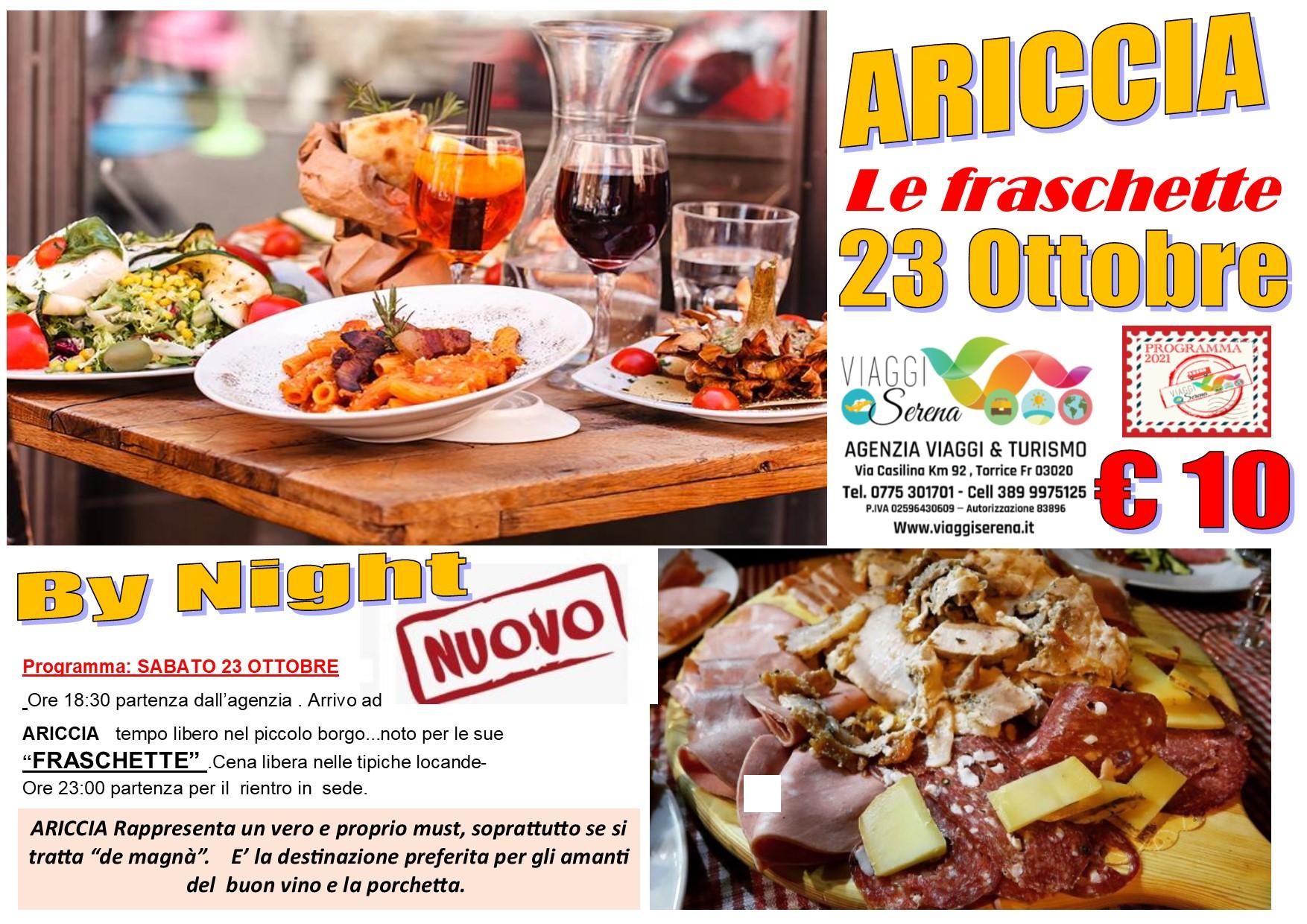 """Viaggi di Gruppo: ARICCIA """"Le Fraschette"""" Sabato 23 Ottobre € 10,00"""