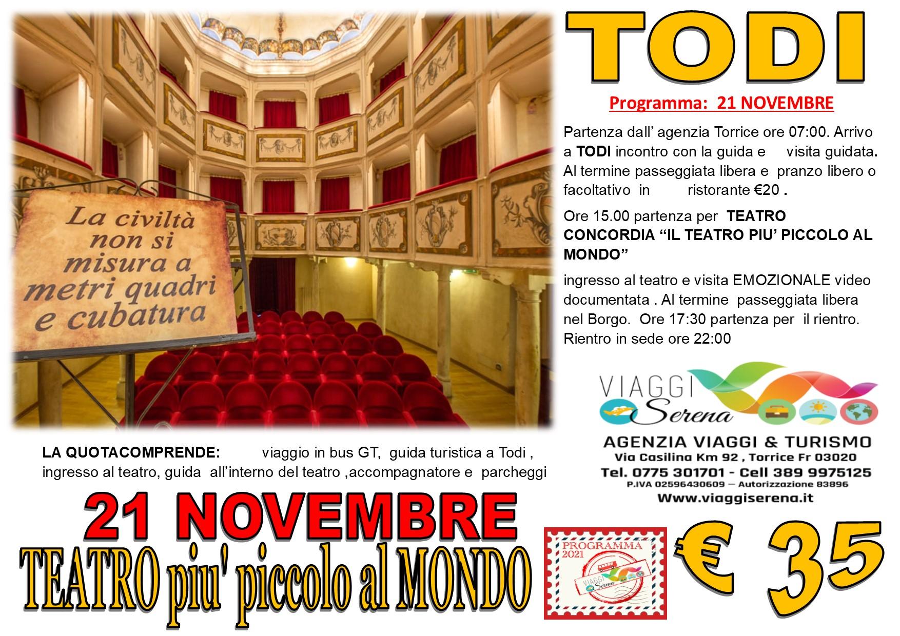"""Viaggi di Gruppo: TODI e il """"Teatro piu' piccolo al Mondo""""21 Novembre € 35,00"""